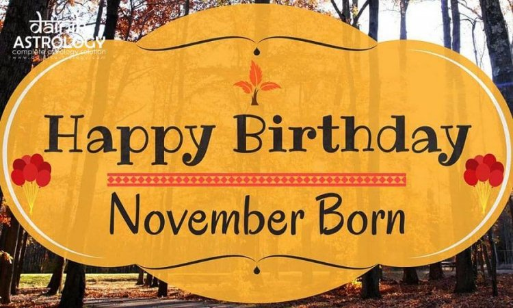 Are you a November born? Know about your personality!