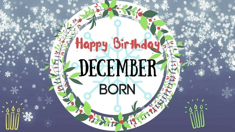 Are you born in December? Know about your personality