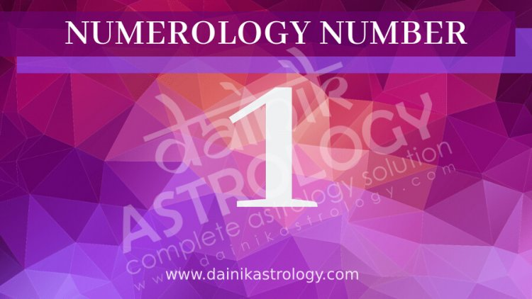 Numerology Prediction 2021: Is Your Lucky Number is 1, know about your Upcoming Achievements