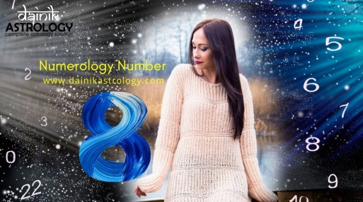Numerology Number 8 Prediction: Know the Personality Traits of Birth Number