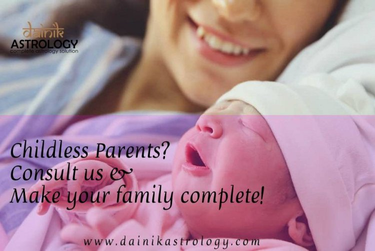 Astrology Remedies for Childless Couples to blessed with Child